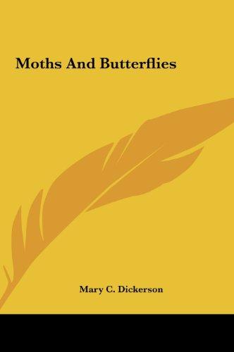 9781161662917: Moths And Butterflies