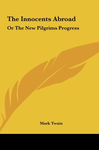 9781161663747: The Innocents Abroad: Or the New Pilgrims Progress