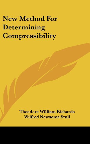 9781161675627: New Method for Determining Compressibility