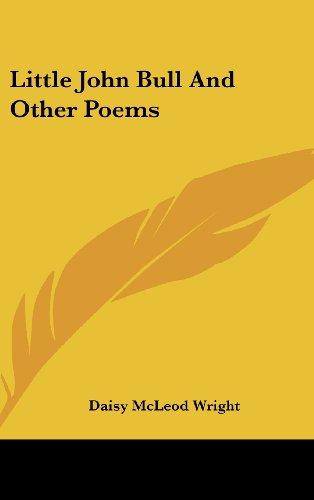 9781161678055: Little John Bull And Other Poems
