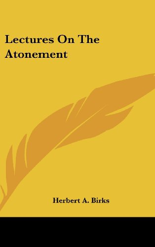 9781161679410: Lectures on the Atonement