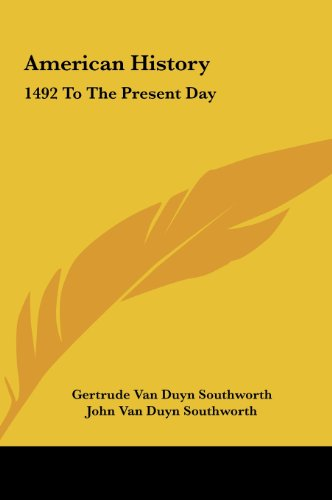 9781161684254: American History: 1492 To The Present Day