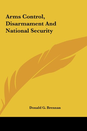 9781161684339: Arms Control, Disarmament And National Security