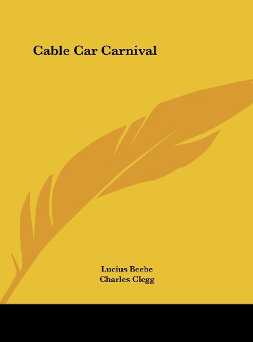 9781161684490: Cable Car Carnival