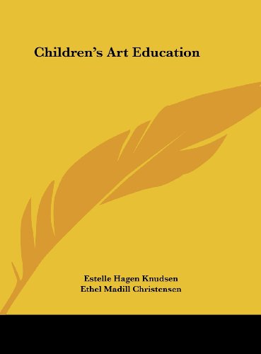 9781161684575: Children's Art Education