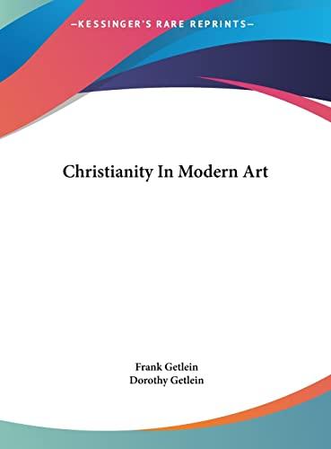 9781161684582: Christianity In Modern Art