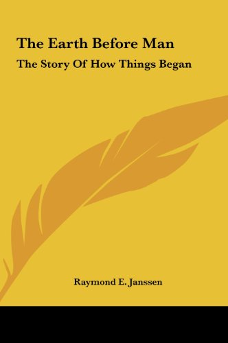 9781161686104: The Earth Before Man: The Story Of How Things Began