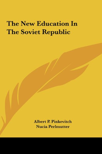 9781161686302: The New Education In The Soviet Republic