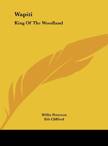 9781161686784: Wapiti: King Of The Woodland