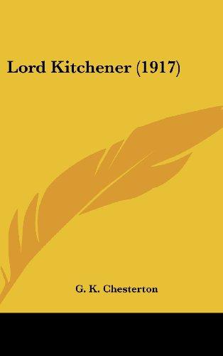 9781161689730: Lord Kitchener (1917)