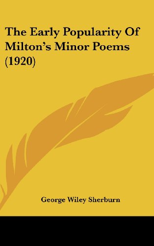 9781161691405: Early Popularity Of Milton's Minor Poems (1920)