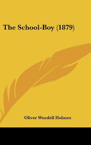 9781161694482: The School-Boy (1879)