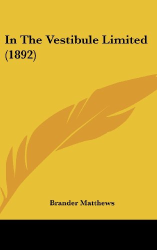 9781161695892: In The Vestibule Limited (1892)