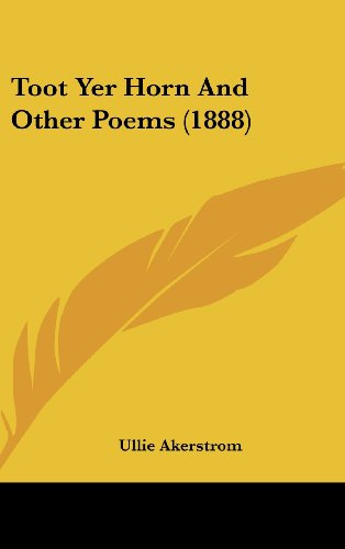 9781161696752: Toot Yer Horn And Other Poems (1888)