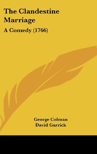 9781161697223: The Clandestine Marriage: A Comedy (1766)