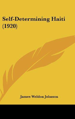 9781161701968: Self-Determining Haiti (1920)