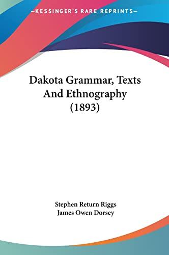 9781161707038: Dakota Grammar, Texts And Ethnography (1893)