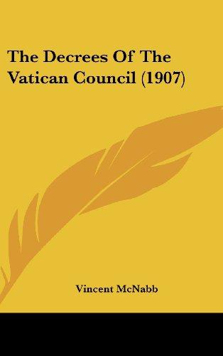 9781161716344: The Decrees Of The Vatican Council (1907)