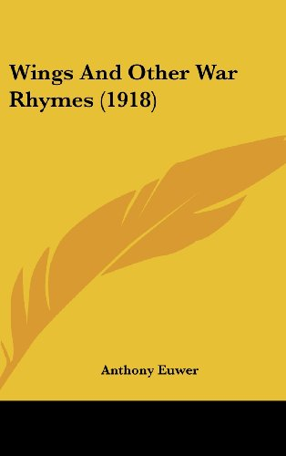 9781161717129: Wings And Other War Rhymes (1918)