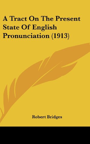 9781161719611: A Tract On The Present State Of English Pronunciation (1913)