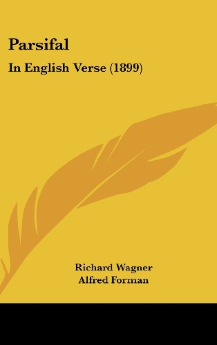 9781161719673: Parsifal: In English Verse (1899)