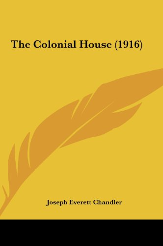 9781161725490: The Colonial House (1916)