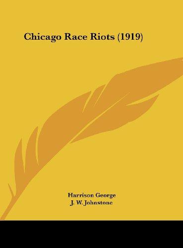 9781161732429: Chicago Race Riots (1919)