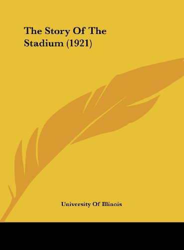 9781161733358: The Story Of The Stadium (1921)