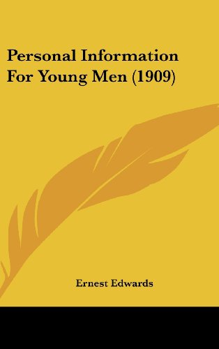9781161735611: Personal Information For Young Men (1909)