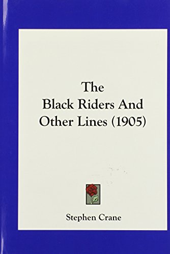 9781161747188: The Black Riders And Other Lines (1905)