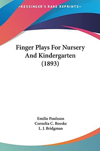 9781161749151: Finger Plays For Nursery And Kindergarten (1893)