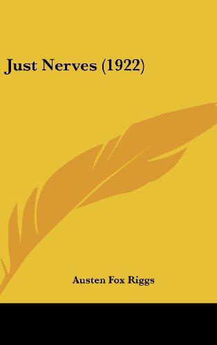 9781161749496: Just Nerves (1922)
