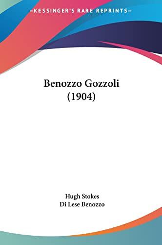 9781161749632: Benozzo Gozzoli (1904)