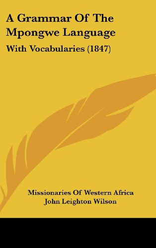 9781161757491: A Grammar of the Mpongwe Language: With Vocabularies (1847)