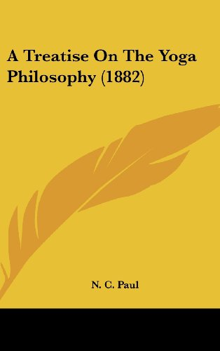 9781161763973: A Treatise on the Yoga Philosophy (1882)