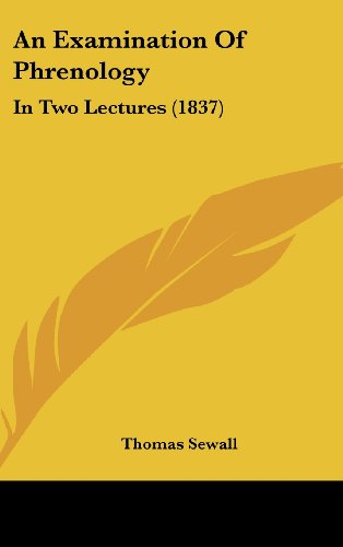 9781161767407: An Examination of Phrenology: In Two Lectures (1837)