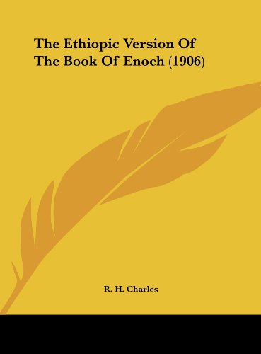 9781161768602: The Ethiopic Version Of The Book Of Enoch (1906)