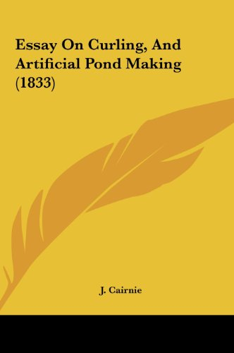 9781161780956: Essay On Curling, And Artificial Pond Making (1833)
