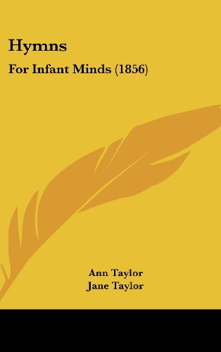 Hymns: For Infant Minds (1856)