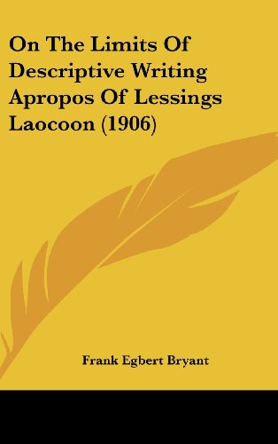 9781161797206: On the Limits of Descriptive Writing Apropos of Lessings Laocoon (1906)