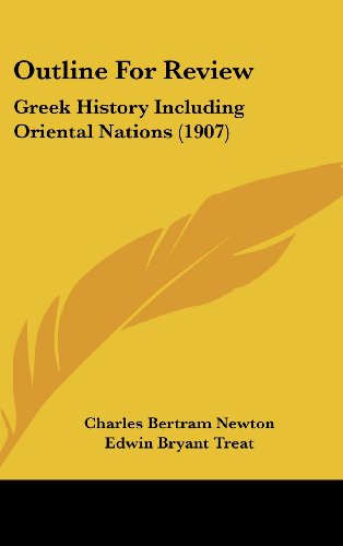 9781161801194: Outline For Review: Greek History Including Oriental Nations (1907)