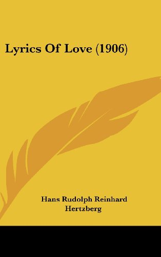Lyrics Of Love 1906: Hans Rudolph Reinhard