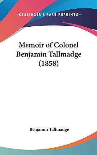 9781161802603: Memoir of Colonel Benjamin Tallmadge (1858)