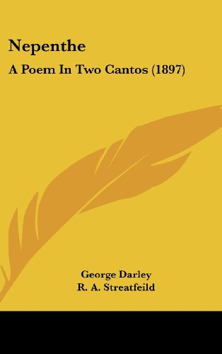 9781161803716: Nepenthe: A Poem In Two Cantos (1897)