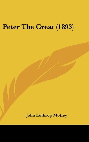 9781161804317: Peter The Great (1893)