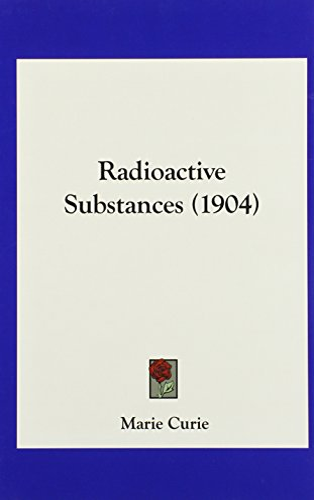 9781161809671: Radioactive Substances (1904)