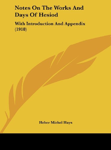 9781161815870: Notes On The Works And Days Of Hesiod: With Introduction And Appendix (1918)