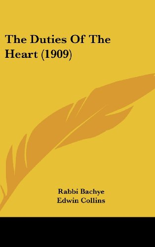9781161825220: The Duties Of The Heart (1909)