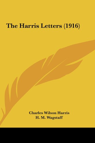 9781161829273: The Harris Letters (1916)
