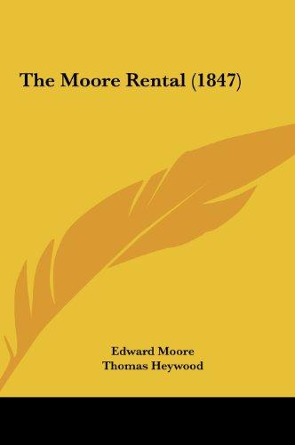 9781161832723: The Moore Rental (1847)